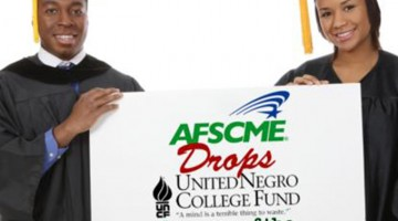 WHAT WE THINK AFSCME MUST RESTORE UNCF FUNDING